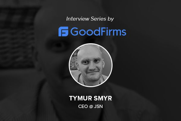Tymur Smyr, CEO of JSN Shares the Challenges and Triumphs of Bringing the Company's Ideas and Goals to Life